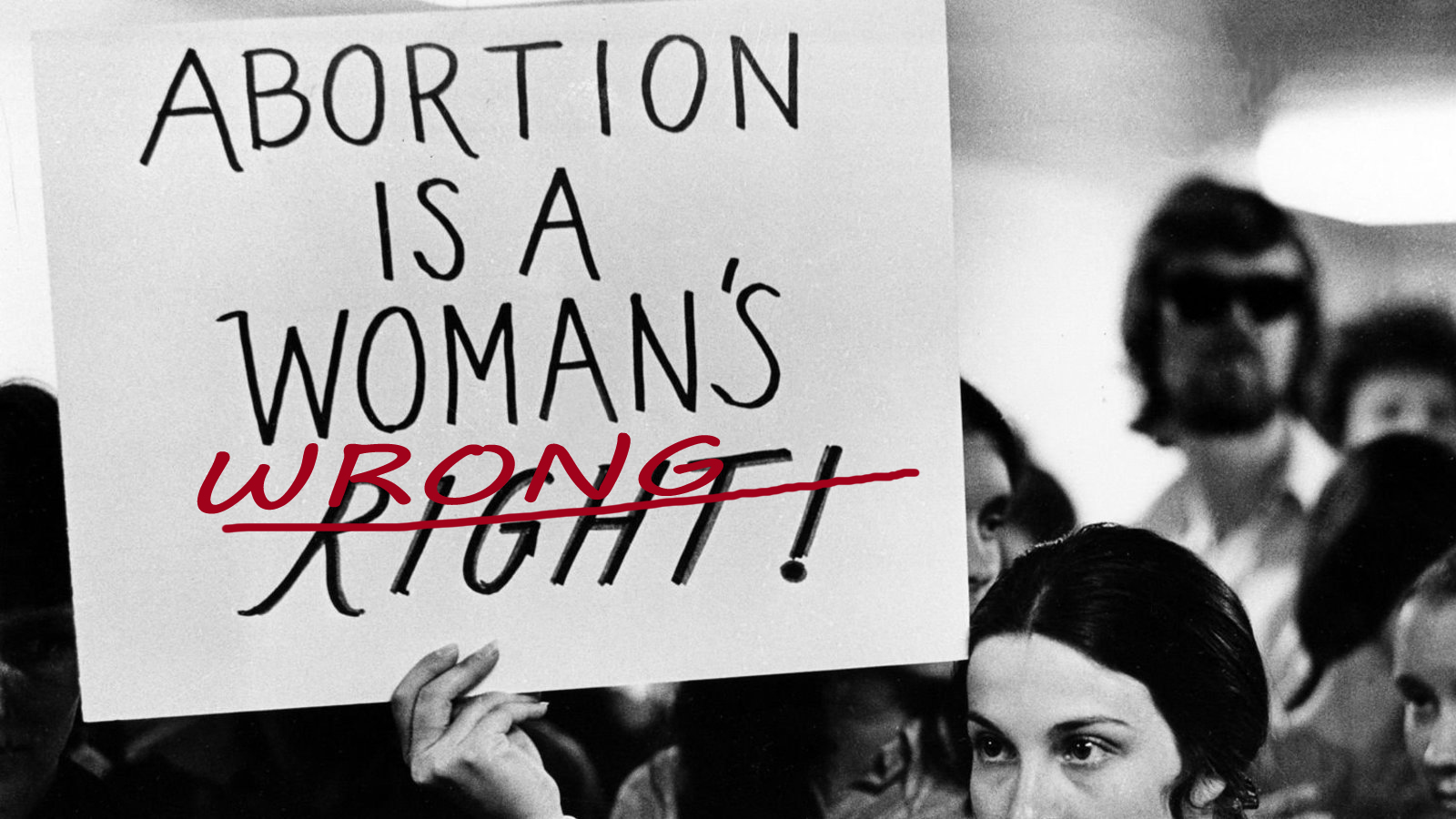 Abortion is a woman's wrong
